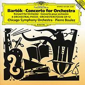 Bartók: Concerto for Orchestra; Orchestral Pieces by Chicago Symphony Orchestra