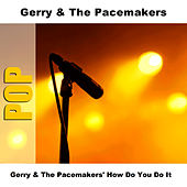 Gerry & The Pacemakers' How Do You Do It by Gerry and the Pacemakers