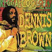 ReggaeCoolSexy Vol 1 by Dennis Brown