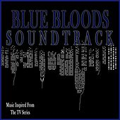 Blue Bloods Soundtrack (Music Inspired from the TV Series) by Various Artists