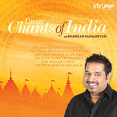 Divine Chants of India by Shankar Mahadevan