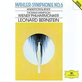 Mahler: Symphony No.6; Kindertotenlieder by Various Artists