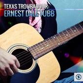 Texas Troubadour: Ernest Dale Tubb by Ernest Tubb