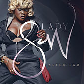 Alter Ego by Lady Saw