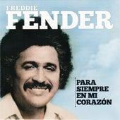 Para Siempre En Mi Corazón by Freddy Fender