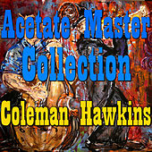 Acetate master Collection Vol.3 by Coleman Hawkins
