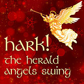 Hark! The Herald Angels Swing: Christmas Jazz by Various Artists