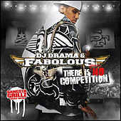 There Is No Competition by Fabolous