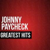 Johnny Paycheck Greatest Hits by Johnny Paycheck