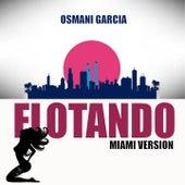 Flotando (Miami Version) by Osmani Garcia