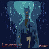 Pushin' by Lawrence