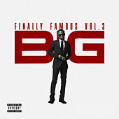 Finally Famous, Vol. 3 by Big Sean