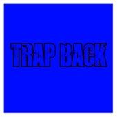 Trap Back by Gucci Mane