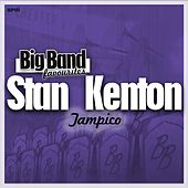Tampico - Big Band Favourites by Stan Kenton