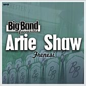 Frenesi - Big Band Favourites by Artie Shaw