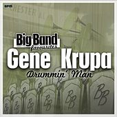 Drummin' Man - Big Band Favourites by Gene Krupa And His Orchestra