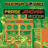 Praise Jahoviah Riddim by Various Artists