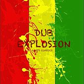 Dub Explosion by Various Artists