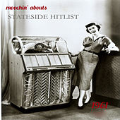 Moochin' Abouts Stateside Hitlist 1961 by Various Artists