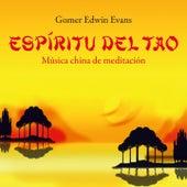 Espíritu del Tao: Músicachina de Meditación by Gomer Edwin Evans