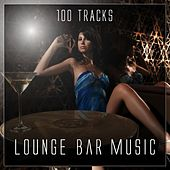 Lounge Bar Music - 100 Tracks by Various Artists