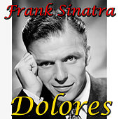 Dolores by Frank Sinatra