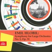 Hlobil:  Symphony No. 1, Op. 31 by Czech Philharmonic Orchestra