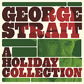 A Holiday Collection by George Strait