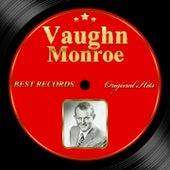 Original Hits: Vaughn Monroe by Vaughn Monroe