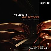 Originals and Beyond – Original Transcriptions for Piano Duo by Piano Duo Takahashi
