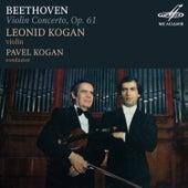 Beethoven: Violin Concerto in D Major, Op. 61 by Leonid Kogan