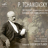 Tchaikovsky: The Seasons & Serenade for String Orchestra by USSR State Academic Symphony Orchestra