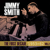 The First Decade 1953-62, Vol. 2 by Jimmy Smith