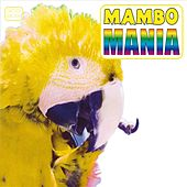 Mambo Mania Part  3 by Various Artists