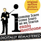 I...Comme Icare (I...Come Icaro) - I as in Icarus (Original Motion Picture Soundtrack) by Ennio Morricone