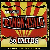 30 Exitos by Ramon Ayala