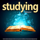 Music to Study by Relaxing Piano Study Music New Age Music Meditation and Classical Piano Background Music by Studying Music and Study Music