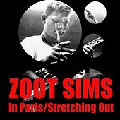 In Paris / Stretching Out by Zoot Sims