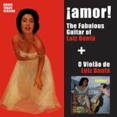 ¡amor! The Fabulous Guitar Of Luiz Bonfá + o Violão de Luiz Bonfá (Bonus Track Version) by Luiz Bonfá