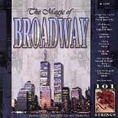 Magic Of Broadway by 101 Strings Orchestra