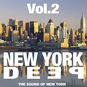 New York Deep Vol. 2 (The Sound of New York) by Various Artists