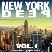 New York Deep Vol. 1 (The Sound of New York) by Various Artists