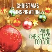 Xmas Inspiration: Piano Christmas 4 U by Various Artists
