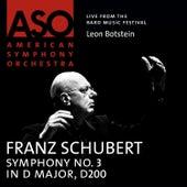 Schubert: Symphony No. 3 in D Major, D. 200 by Leon Botstein