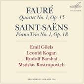 Fauré: Piano Quartet No. 1 - Saint-Saëns: Piano Trio No. 1 by Mstislav Rostropovich