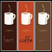 Best Caffè Jazz by Various Artists