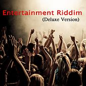 Entertainment Riddim (Deluxe Version) by Various Artists