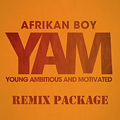 Y.A.M. by Afrikan Boy