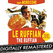 Le Ruffian - The Ruffian (Original Motion Picture Soundtrack) by Ennio Morricone