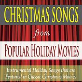 Christmas Songs from Popular Holiday Movies: Instrumental Holiday Songs That Are Featured in Classic Christmas Movies by Robbins Island Music Group